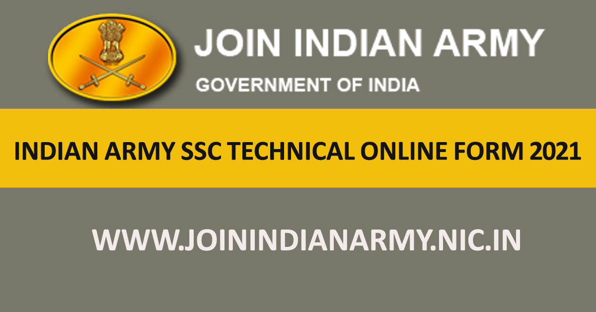 INDIAN ARMY SSC Technical Online Form 2021 for October Batch